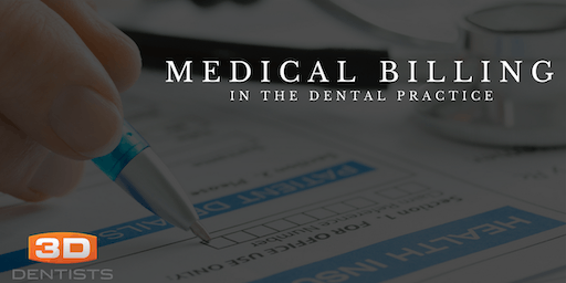 Medical Billing for the Dental Practice - February 21, 2020 - Dallas, TX