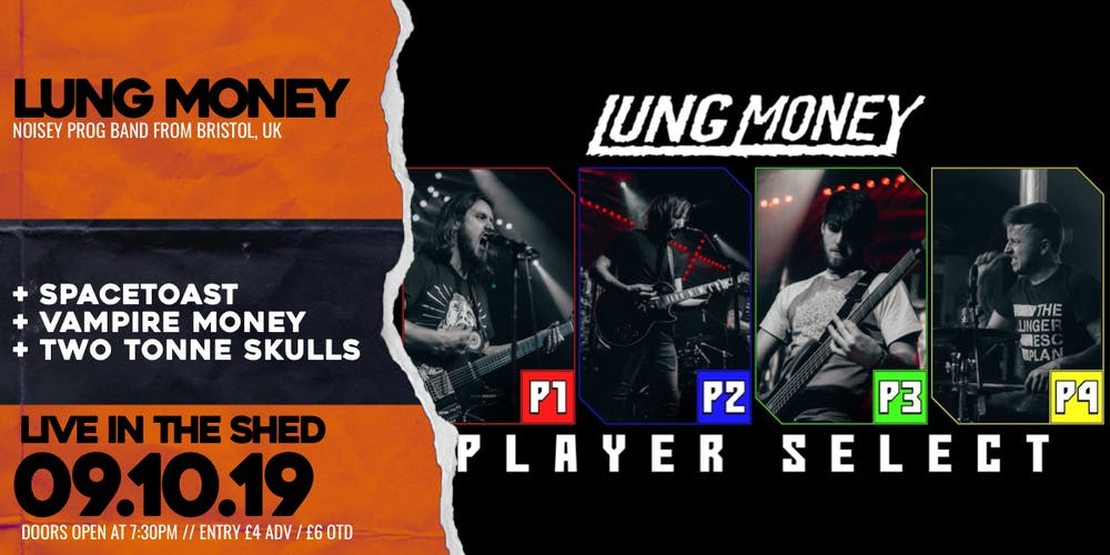 Lung Money // The Shed // 09 10 19 Tickets, Wed 9 Oct 2019