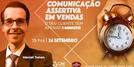 COMUNICAÇÃO ASSERTIVA EM VENDAS: O SEU CLIENTE TEM APENAS 1 MINUTO ingressos