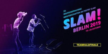 Teamhalbfinale 1 / SLAM 2019 – Die deutschsprachigen Meisterschaften im Poetry Slam Tickets