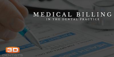 Medical Billing for the Dental Practice - April 17, 2020 - Phoenix, AZ