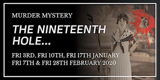 Murder Mystery - The Nineteenth Hole