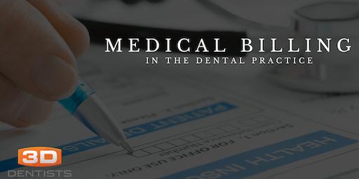 Medical Billing for the Dental Practice - June 5, 2020 - San Jose, CA
