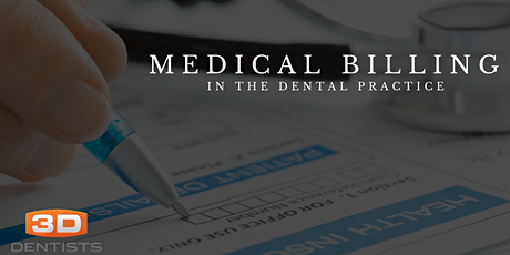 Medical Billing for the Dental Practice - August 7, 2020 - LIVE STREAM  tickets