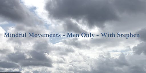 Mindful Movements - Men Only