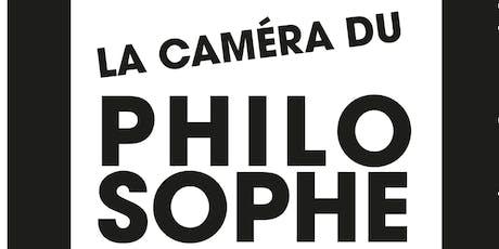 La Caméra du Philosophe - Progamme 2019-2020 billets