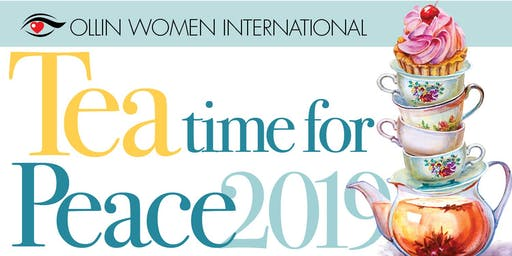 Tea Time for Peace 2019 presented by Ollin Women International