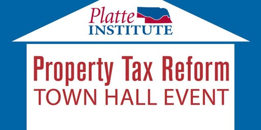 Property Tax Reform Town Hall - Omaha