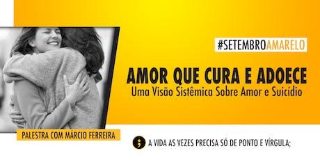 [Ribeirão Preto/SP] Palestra: Amor Que Cura e Adoece ingressos