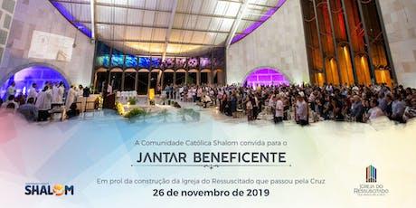 JANTAR BENEFICENTE IGREJA DO RESSUSCITADO QUE PASSOU PELA CRUZ 2019 ingressos