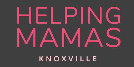 Helping Mamas Knoxville tickets