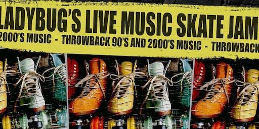 LadyBug Entertainment presents Live Music Skate Jam