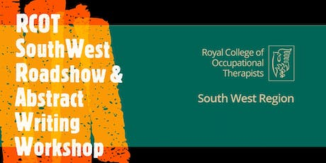 RCOT South West Region Roadshow & Abstract Writing Workshop tickets