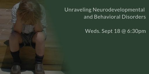 Unraveling Neurodevelopmental and Behavioral Disorders