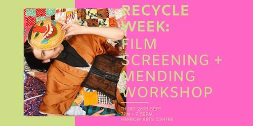 RECYCLE WEEK: A Traid Film Presentation + Mending Workshop