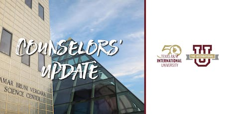 TAMIU Counselors' Update 2019 (Laredo) tickets