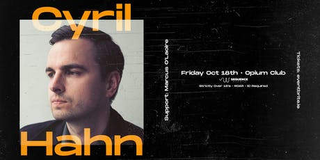 Cyril Hahn at Opium tickets