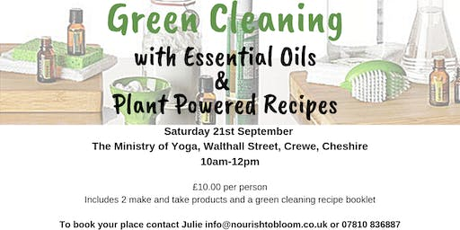 Green Cleaning with Essential Oils & Plant Powered Recipes