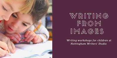 Writing from Images: A writing workshop for young writers