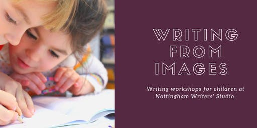 Writing from Images: a writing workshop for children
