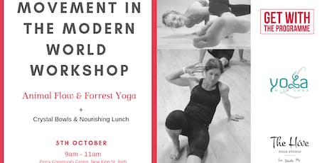 Movement in the Modern World - (Animal Flow & Forrest Yoga) tickets