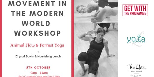 Movement in the Modern World - (Animal Flow & Forrest Yoga)