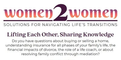 Women 2 Women: Solutions for Navigating Life's Transitions