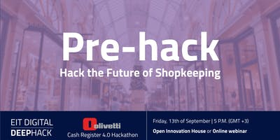 Hack the Future of Shopkeeping | Pre-hack