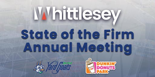 Save the Date - Whittlesey's State of the Firm Meeting