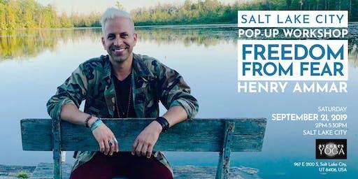 "Salt Lake City Pop-Up Workshop: Henry Ammar ""Freedom From Fear"""