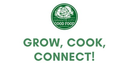 Grow, Cook, Connect tickets