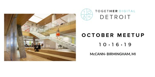Together Digital Detroit | October Member + 1 Meetup: Diversity & Inclusion