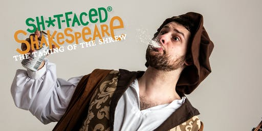 Shit-faced Shakespeare®: The Taming of the Shrew @Spider House Ballroom / ATX