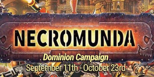 Necromunda Dominion Campaign