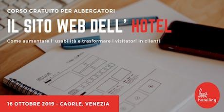 Il sito web dell' hotel : idee per convertire i visitatori in clienti. tickets