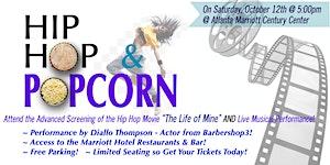 HIP HOP & POPCORN FILM SCREENING & LIVE PERFORMANCE...