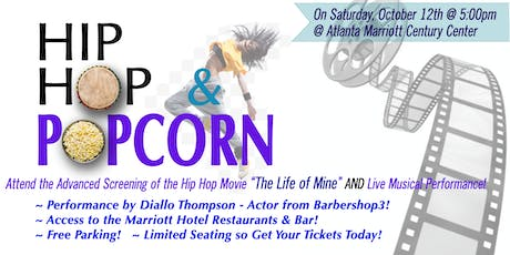 """HIP HOP & POPCORN FILM SCREENING & LIVE PERFORMANCE FEATURING the Film """"THE LIFE OF MINE"""" & Artist DIALLO THOMPSON tickets"""