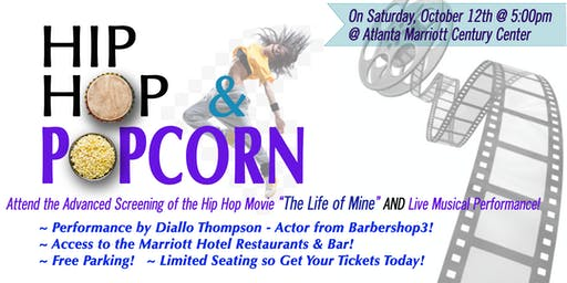 "HIP HOP & POPCORN FILM SCREENING & LIVE PERFORMANCE FEATURING the Film ""THE LIFE OF MINE"" & Artist DIALLO THOMPSON"