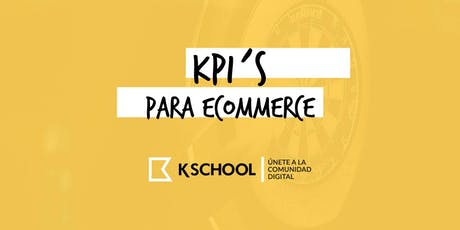 KPI's para triunfar en tu negocio online entradas