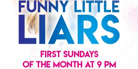 Funny Little Liars 10/6 tickets