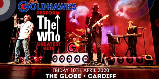 The Goldhawks perform The Who's Greatest Hits (The Globe, Cardiff)