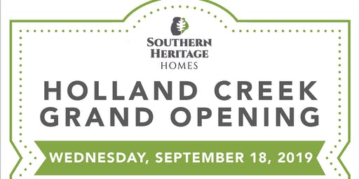 Holland Creek Grand Opening