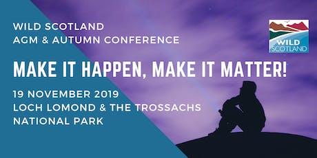Wild Scotland  - Make it Happen, Make it Matter!  tickets