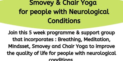 Yoga and Meditation for people with neurological conditions
