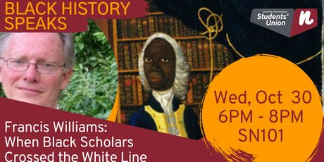 Francis Williams: When Black Scholars Crossed the White Line - with Dr John Gilmore tickets