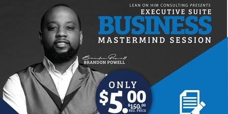 Executive Suite: Business Mastermind Session (FUBU Mobile) tickets