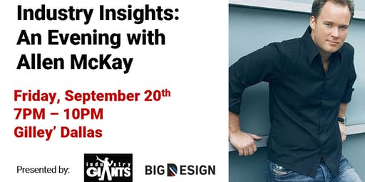 Industry Insights: An Evening with Allan McKay