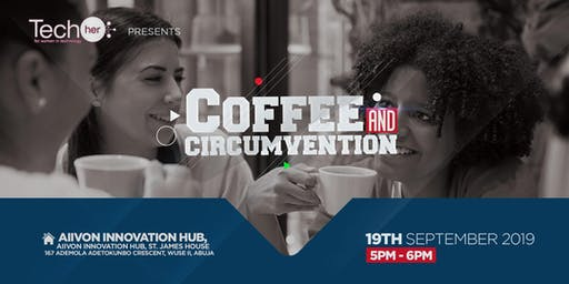 Coffee and Circumvention