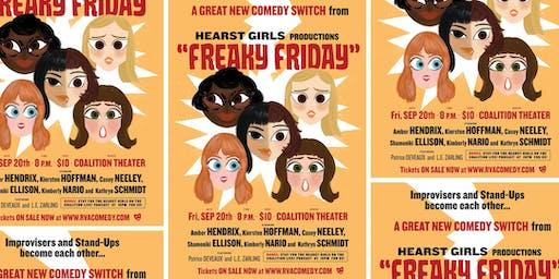 """Hearst Girls Presents """"Freaky Friday"""""""
