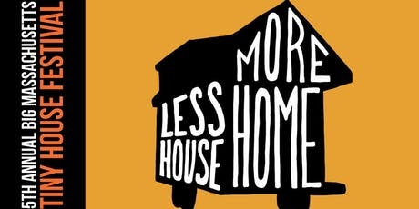 5th Annual BIG Massachusetts Tiny House Festival tickets